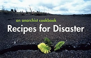 Recipes for Disaster: An Anarchist Cookbook…