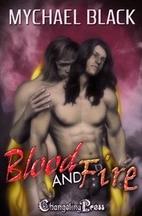 Blood & Fire by Mychael Black