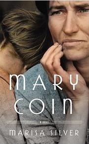 Mary Coin: A Novel af Marisa Silver