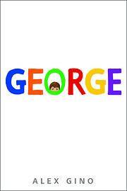 George (Scholastic Gold) av Alex Gino