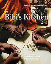 In Bibi's Kitchen: The Recipes and…