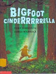 Bigfoot Cinderrrrrella de Tony Johnston
