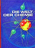 Die Welt der Chemie