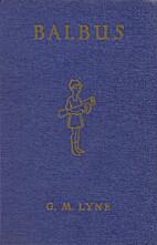 Balbus: A Latin Reading Book for Junior…