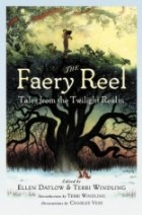 The Faery Reel: Tales from the Twilight…