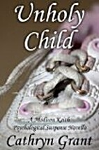 Unholy Child (A Madison Keith Psychological…