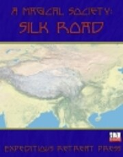 A Magical Society: Silk Road by Suzi Yee