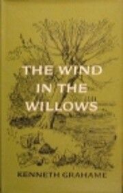 Wind in the willows de Kenneth Grahame