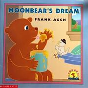 Moonbear's Dream de Frank Asch