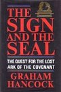 The Sign and the Seal - Graham Hancock