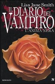 Il Diario Del Vampiro.L'Anima Nera av Lisa…