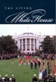 The Living White House de Lonnelle Aikman