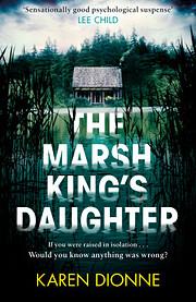 The Marsh King's Daughter av Karen…