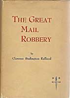 The Great Mail Robbery by Clarence Budington…