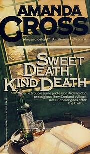Sweet death, kind death av Amanda Cross