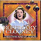 Christmas Kind of Season by Rosemary Clooney