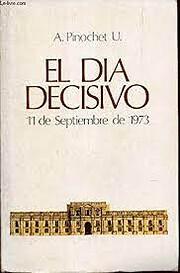 El día decisivo, 11 de septiembre de 1973…