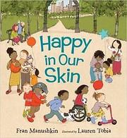 Happy In Our Skin af Fran Manushkin