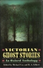 The Oxford Book of Victorian Ghost Stories…