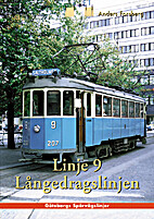 Linje 9 Långedragslinjen by Anders Forsberg
