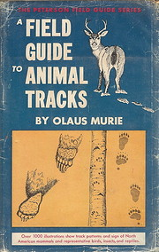 A field guide to animal tracks de Olaus J.…