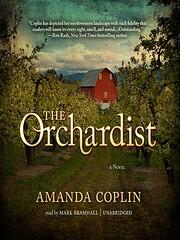 The Orchardist: A Novel de Amanda Coplin
