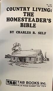 Country living: The homesteader's bible de…