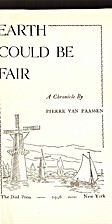 Earth could be fair, a chronicle by Pierre…