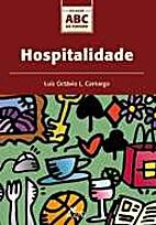 Hospitalidade by Luiz Octávio de Lima…