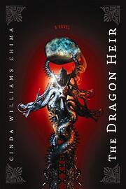 The Dragon Heir de Cinda Williams Chima