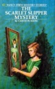 Scarlet Slipper Mystery (Nancy Drew Mystery…