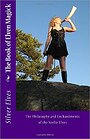 The Book of Elven Magick: The Philosophy and Enchantments of the Seelie Elves - Silver Elves