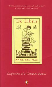 Ex Libris: Confessions of a Common Reader…