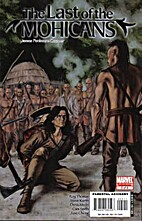 Marvel Illustrated: The Last of the Mohicans…