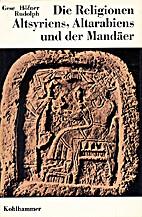 Die Religionen Altsyriens, Altarabiens und…
