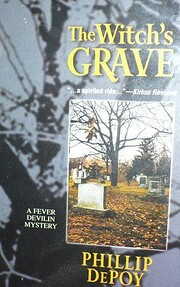 The Witch's Grave: A Fever Devilin Mystery…