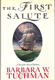 The First Salute por Barbara W. Tuchman