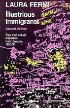 Illustrious immigrants; the intellectual…