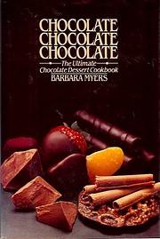 CHOCOLATE, CHOCOLATE, CHOCOLATE – tekijä:…