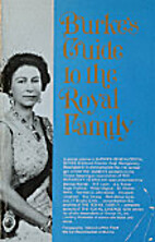 Burke's guide to the Royal Family (Burke's…