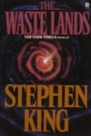 The Waste Lands: The Dark Tower Book III de…