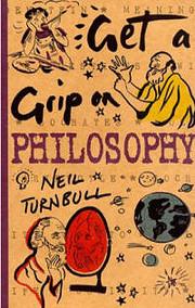 Get a Grip on Philosophy af Neil Turnbull