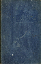The Practical Handyman by James E. Wheeler