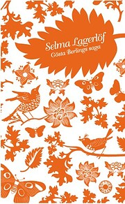Gösta Berlings saga by Selma Lagerlöf