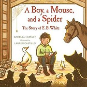 A Boy, a Mouse, and a Spider--The Story of…