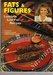 Fats & Figures Luscious Low Fat Recipes;…