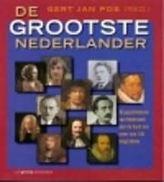 Grootste Nederlander, De – tekijä: Gert…