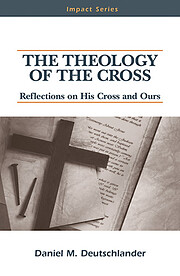 The Theology of the Cross: Reflections on…