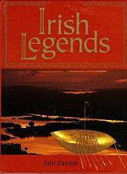 Irish Legends de Iain Zaczek