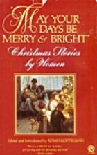 May Your Days Be Merry and Bright: Christmas…